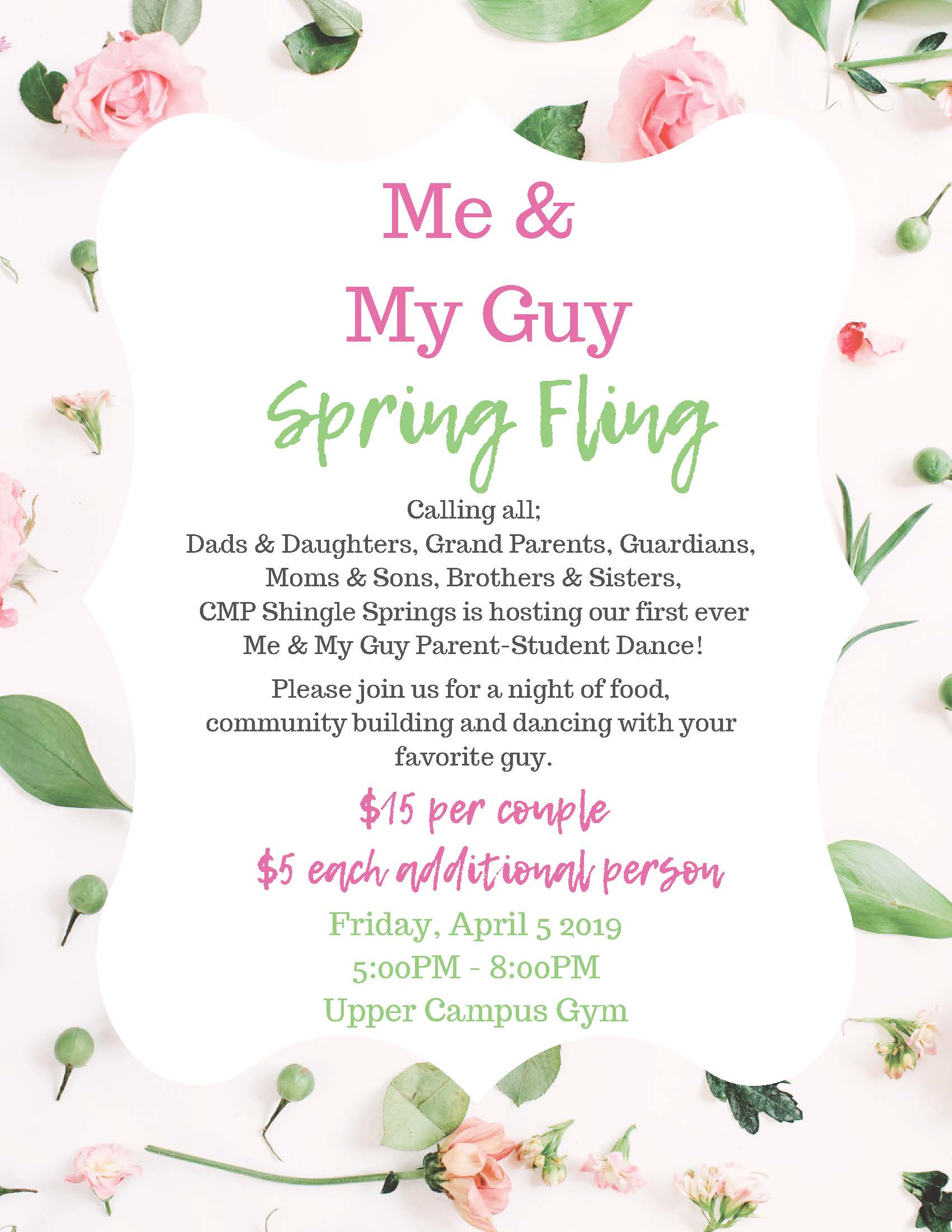 Me & My Guys SPring Fling Friday, April 5th from 5 to 8pm in the gym.